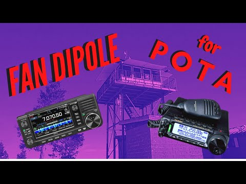 Fan Dipole Antenna for POTA - No Tuner Required! FT891,IC705 or any radio without an internal tuner.