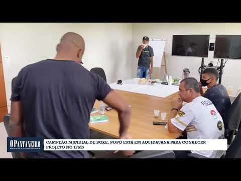 Campeão mundial de boxe, Popó está em Aquidauana para conhecer projeto no IFMS