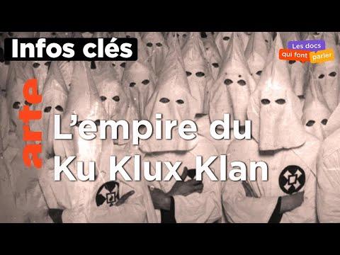 Les infos clés du Ku Klux Klan, une histoire américaine | ARTE