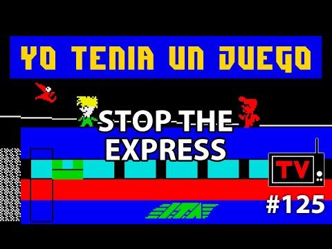Yo Tenía Un Juego TV #125 - Stop The Express (ZX Spectrum)