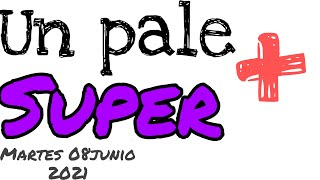 1 pale 1 super pale hoy real gana+Mas