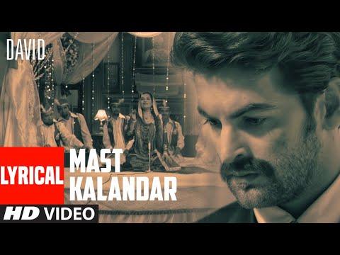 Mast Kalandar Lyrical Video   David   Neil Nitin Mukesh, Isha Sharwani   Rekha Bharadwaj