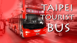 TAIPEI TOURIST BUS, LOVED THE EXPERIENCE!