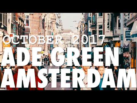 ADE Green 2017 - Amsterdam - The Absolut Company