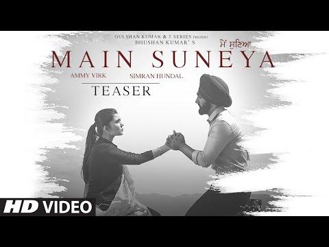 Song Teaser: Main Suneya | Ammy Virk | Sunny Vik | Raj | Bhushan Kumar | Releasing on 28 May 2020