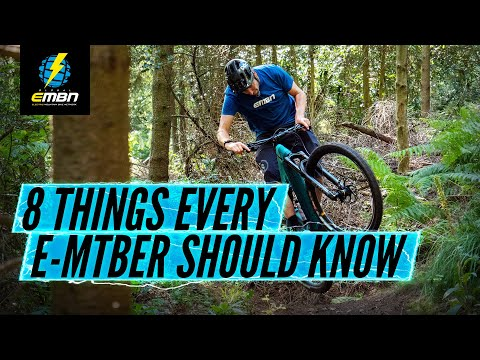 8 Things Every EBike Rider Needs To Know | EMTB Essentials
