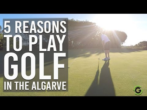 5 REASONS TO PLAY GOLF IN THE ALGARVE, PORTUGAL