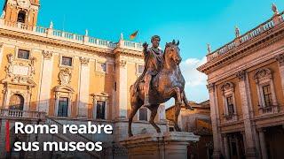 Reabren museos en Roma manteniendo medidas de distanciamiento social