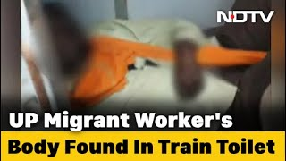Migrant's Body Found In Train Toilet In UP, May Have Been There For Days - NDTV