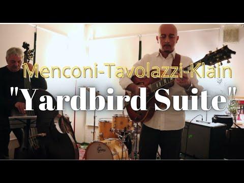 Yardbird suite | Alessio Menconi - Ares Tavolazzi - Laura Klain