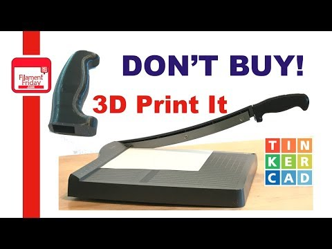 3D Printed Handle for Paper Cutter using Tinkercad