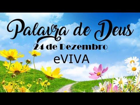 PALAVRA DE DEUS PARA HOJE 24 DE DEZEMBRO eVIVA MENSAGEM MOTIVACIONAL PARA REFLEXÃO DE VIDA