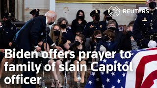 Biden offers prayer to family of slain Capitol officer