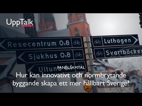 UppTalk Weekly: Hur normbrytande & innovativt byggande leder till klimat- & socialt hållbart Sverige