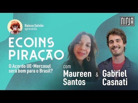 Ecoinspiração | O Acordo UE-Mercosul será bom para o Brasil?