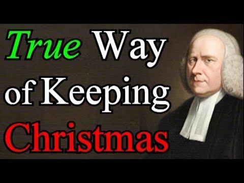 The True Way of Keeping Christmas - George Whitefield Audio Sermons
