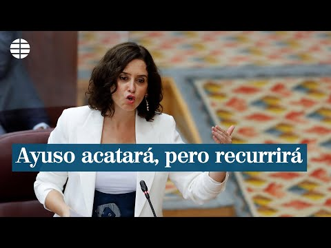 Restricciones Madrid: Ayuso dice que acatará la orden de cierre pero la recurrirá