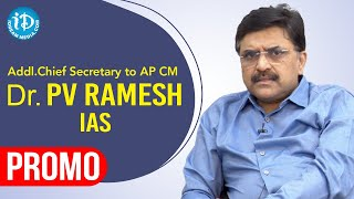 Addl Chief Secretary to AP CM, Dr PV Ramesh IAS Interview Promo | Dil Se with Anjali | iDream Movies - IDREAMMOVIES