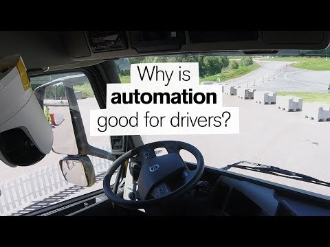 """Volvo Trucks - Automation - Why is automation good for drivers"""""""