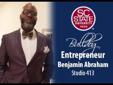 """SC State Celebrates """"Bulldog Entrepreneur�—Benjamin Abraham"""