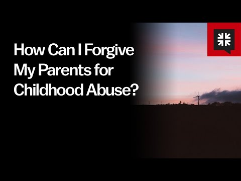 How Can I Forgive My Parents for Childhood Abuse? // Ask Pastor John
