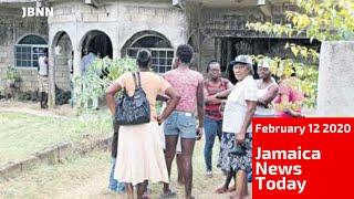 Jamaica News Today February 12 2020/JBNN
