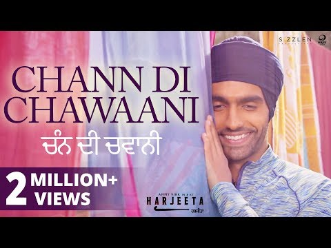 Chann Di Chawaani Video Song