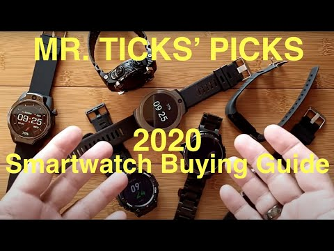 Mr. Ticks Picks: 2020 Smartwatch Holiday Buying Guide Best Android/Health/Fitness/Specialty Watches