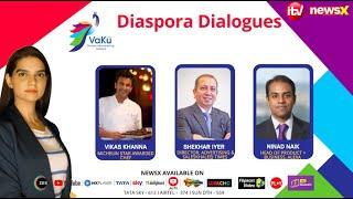 VaKu Diaspora Dialogues | Voice Of Indians Overseas Episode 6 | NewsX - NEWSXLIVE