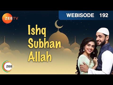 Ishq Subhan Allah - Episode 192 - Nov 30, 2018   Webisode   Zee TV Serial   Hindi TV Show