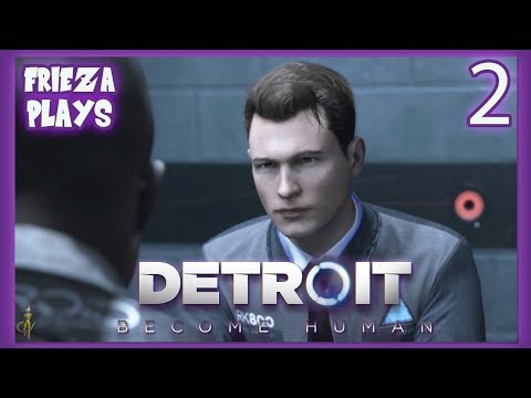 ANDROID INTERROGATION! FRIEZA PLAYS DETROIT: BECOME HUMAN PART 2!