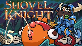 Shovel Knight [Part 5] - Outcasts and thieves