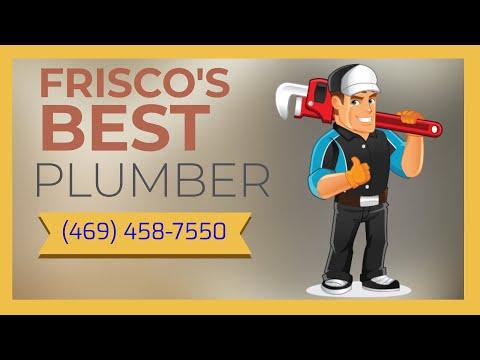 Plumber Frisco Tx - Phone Now (469) 458-7550 - Best Plumber In Frisco Texas
