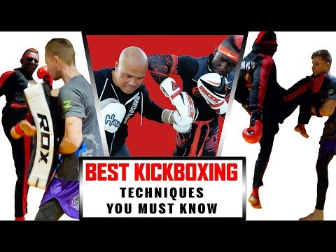 BEST Kickboxing techniques you must know