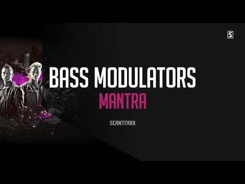 Bass Modulators - Mantra (#SCAN228)