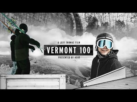 Vermont 100 - starring Aaron Blunck and Ian Morrison | HEAD Freeskiing - Full episode