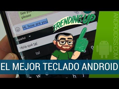 ¡¡El mejor teclado Android!!