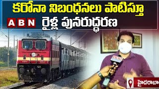 South Central Railway CPRO Rakesh Face to Face over Resume Unreserved Train Services | ABN Telugu - ABNTELUGUTV