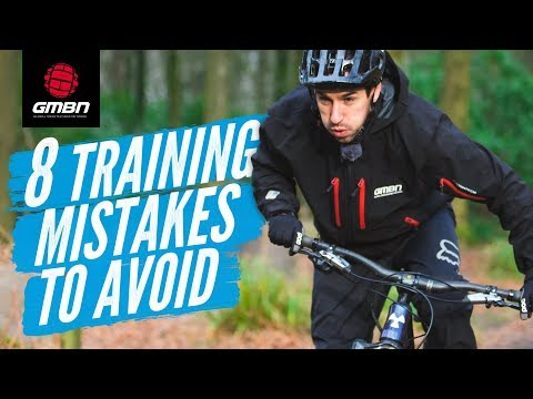 8 Mountain Bike Training Mistakes To Avoid