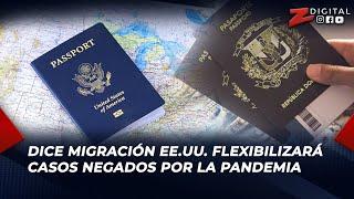 Roque Leonel dice Migración EE.UU. flexibilizará casos negados por la pandemia