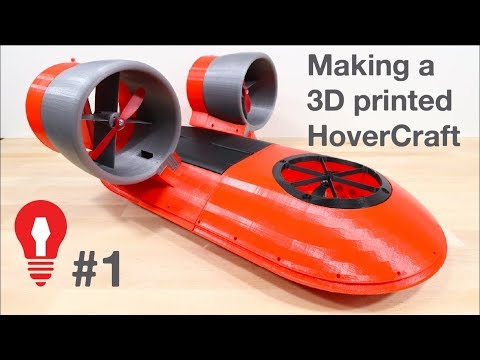 MAKING A 3D PRINTED HOVERCRAFT #1 - LEARNING