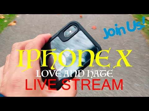 IPHONE X LOVE AND HATE LIVE STREAM GOOD MORNING 11-11-17