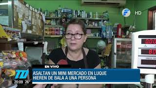 Asaltan un mini mercado en Luque.