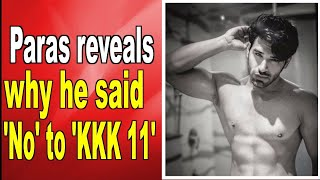 Paras Chhabra reveals why he said 'no' to 'Khatron Ke Khiladi' - BOLLYWOODCOUNTRY
