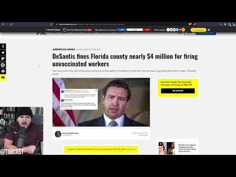 DeSantis FINES County $4 MILLION For Firing People Who Are Not Vaccinated And Pushing Vax Mandates