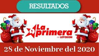 Resultados de la Lotería La Primera de Loto Dom de Hoy 28 de Noviembre del 2020