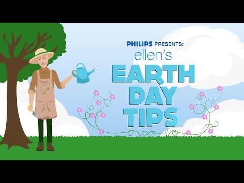 Ellen's Earth Day Tips