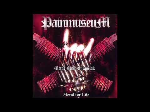Painmuseum-Metal For Life {Full Album}