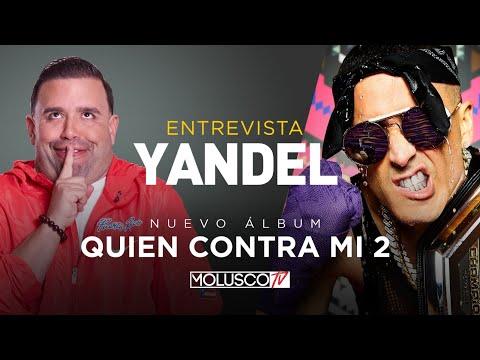"""""""YANDEL"""" MUCHOS DE LOS QUE ME RONCABAN HOY NO EXISTEN """"Quien Contra Mi 2"""" LA ENTREVISTA HISTÓRICA.."""