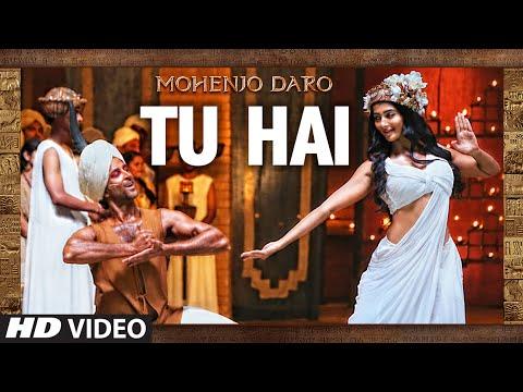 TU HAI LYRICS - Mohenjo-Daro | AR Rahman, Hrithik Roshan